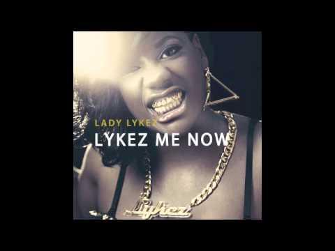 Lady Lykez – I.T. NEW MUSIC